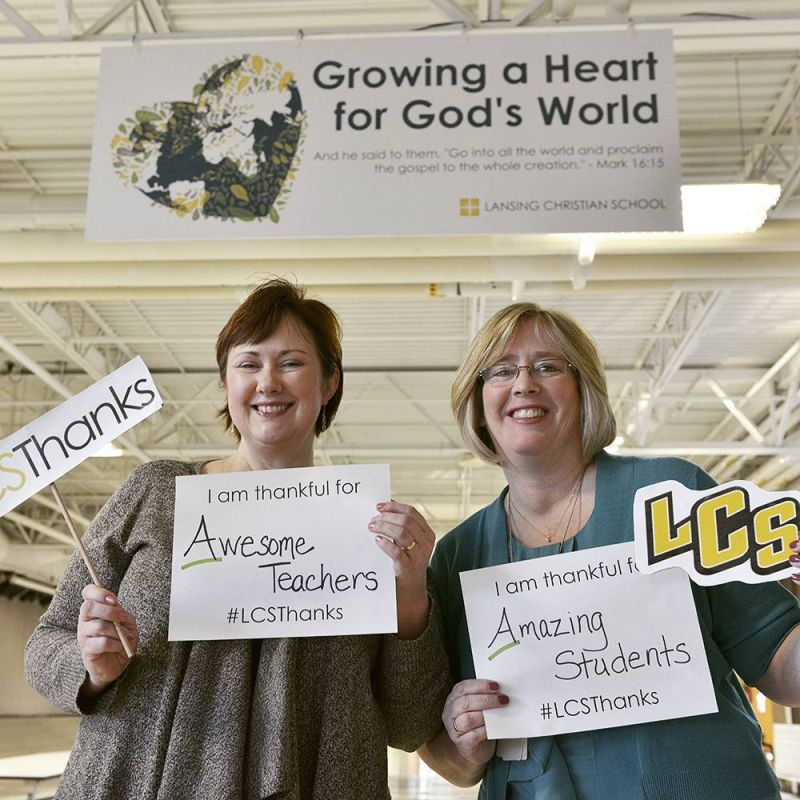 """I am thankful for awesome teachers and amazing students"" - Mrs. Dykstra and Mrs. Willemin. #LCSThanks"