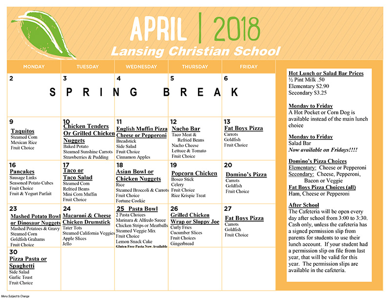 Lansing Christian School April 2018 lunch calendar